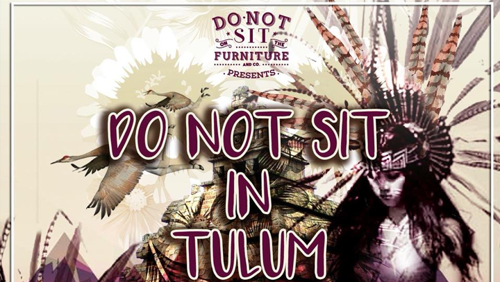 Do not sit in Tulum 2020